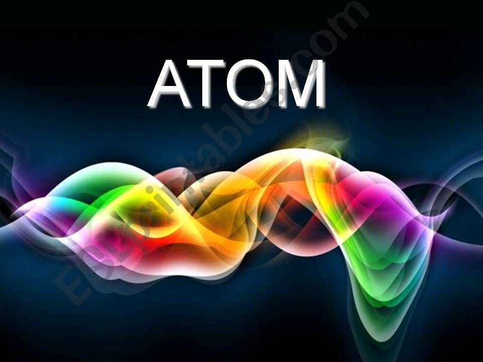 The Atom powerpoint