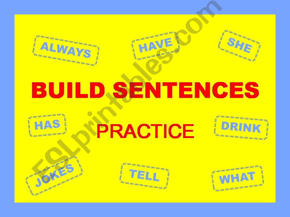 BUILD SENTENCES - Practice - with SOUND and KEY
