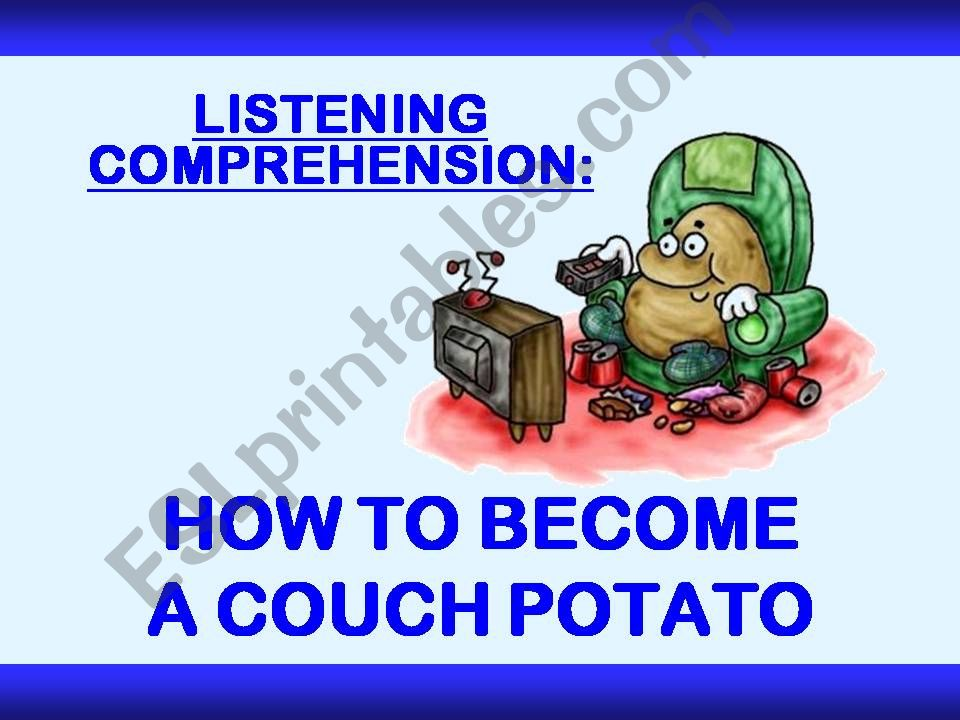 LISTENING COMPREHENSION - How to Become a Couch Potato - with SOUND