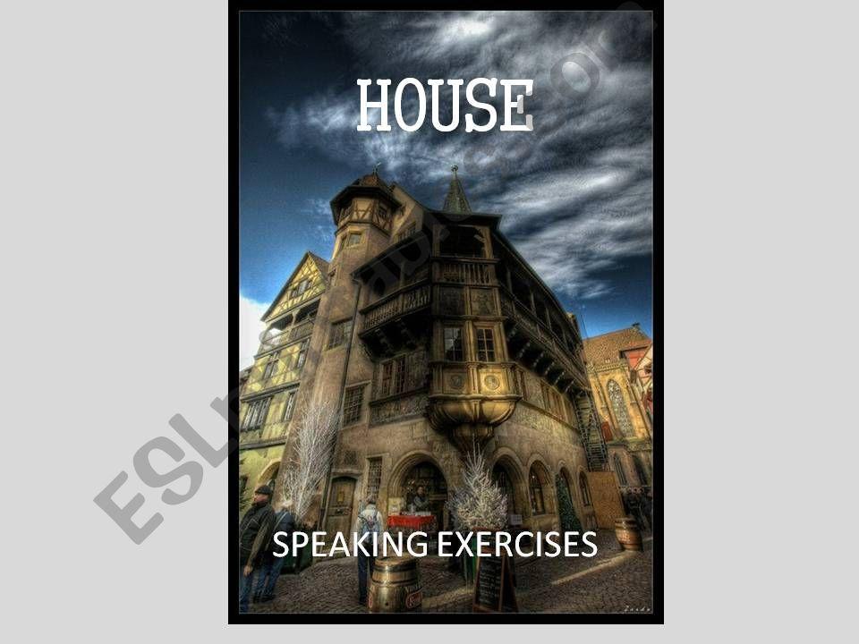 HOUSE - speaking exercises powerpoint