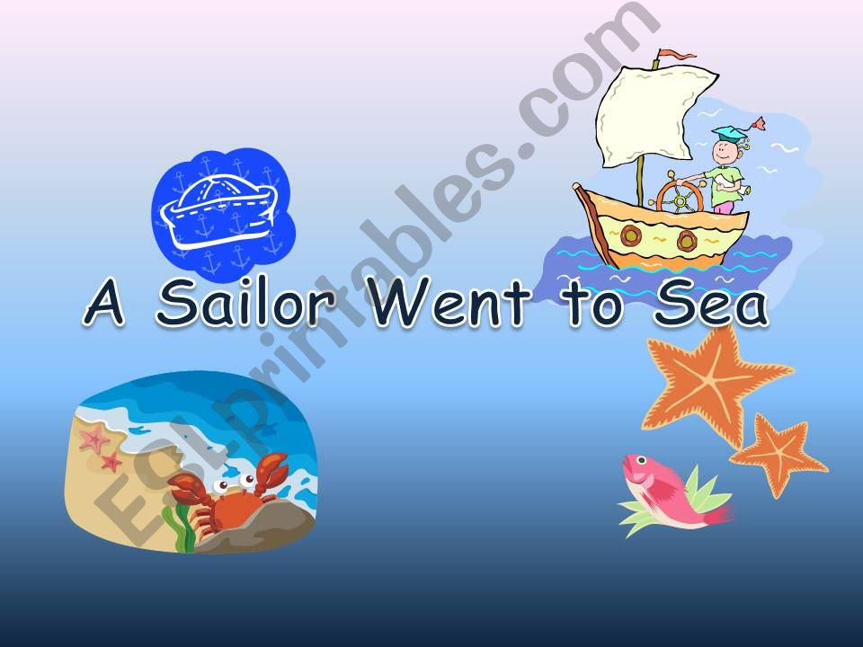 A sailor went to sea powerpoint