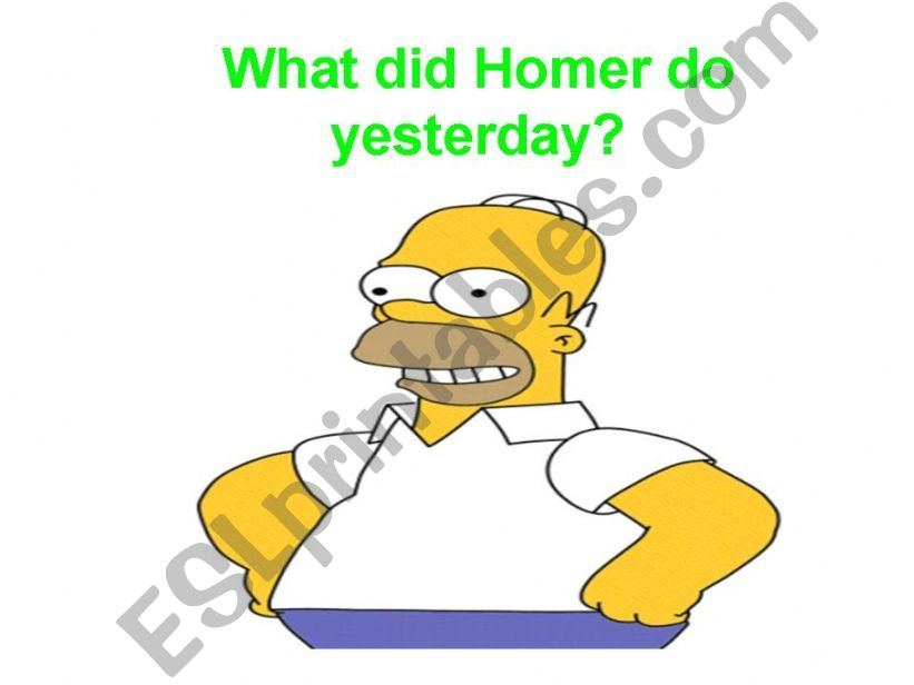 What did Homer Simpson do yesterday? Part 2