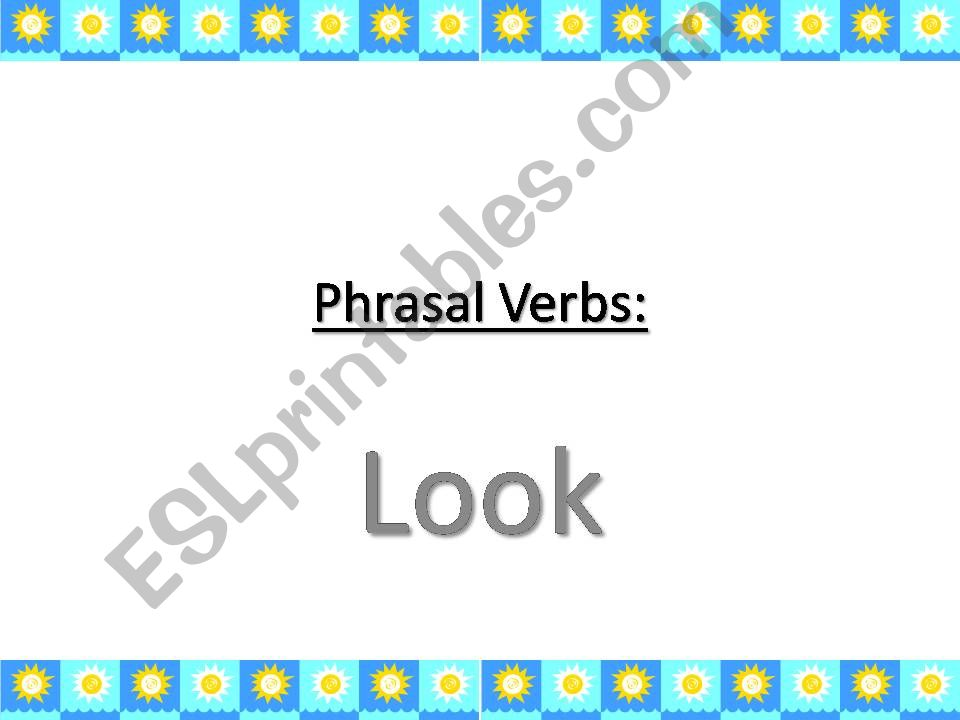 Phrasal verbs with Look powerpoint