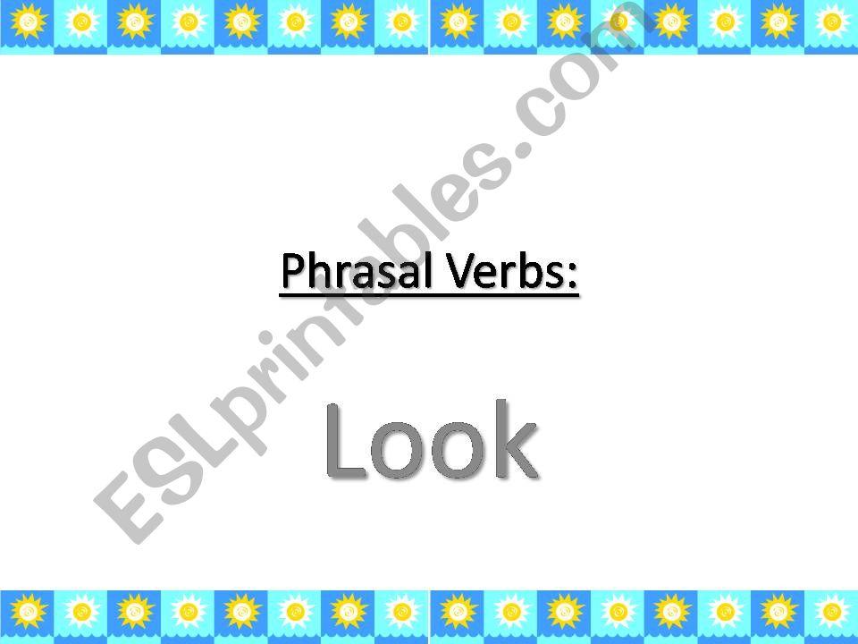 Phrasal verbs with Look powerpoint