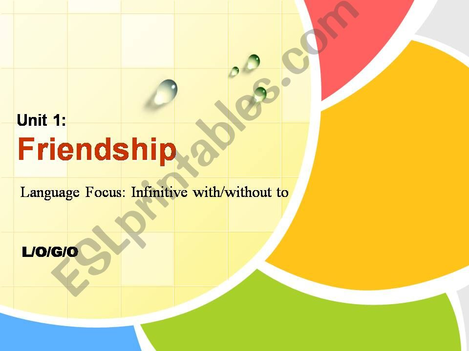 Infinitive with/without to - The friendship story