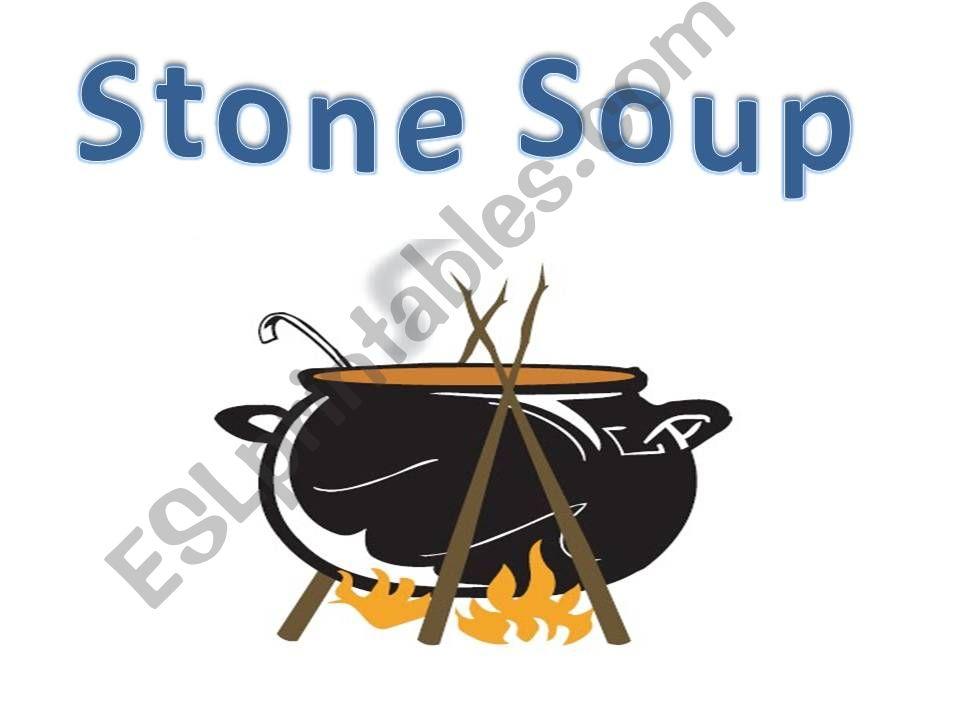 Stone Soup: Retold by Rochelle :-)
