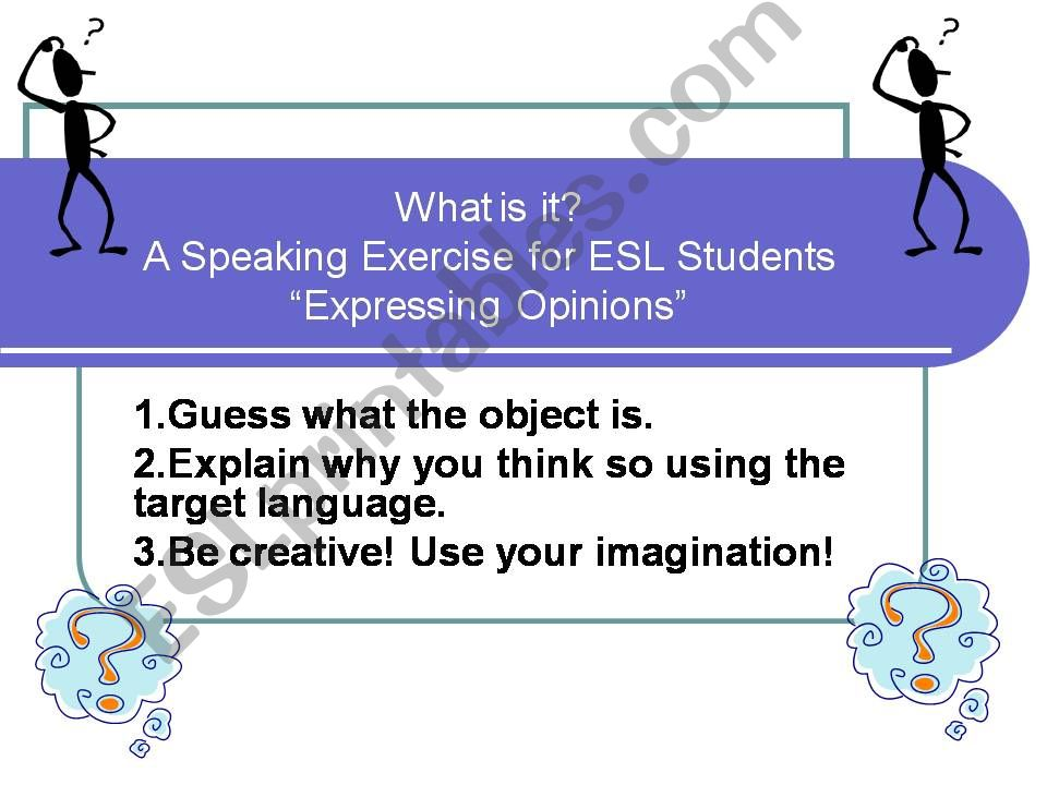 Using English  to  Express an Opinion - Fun Activity