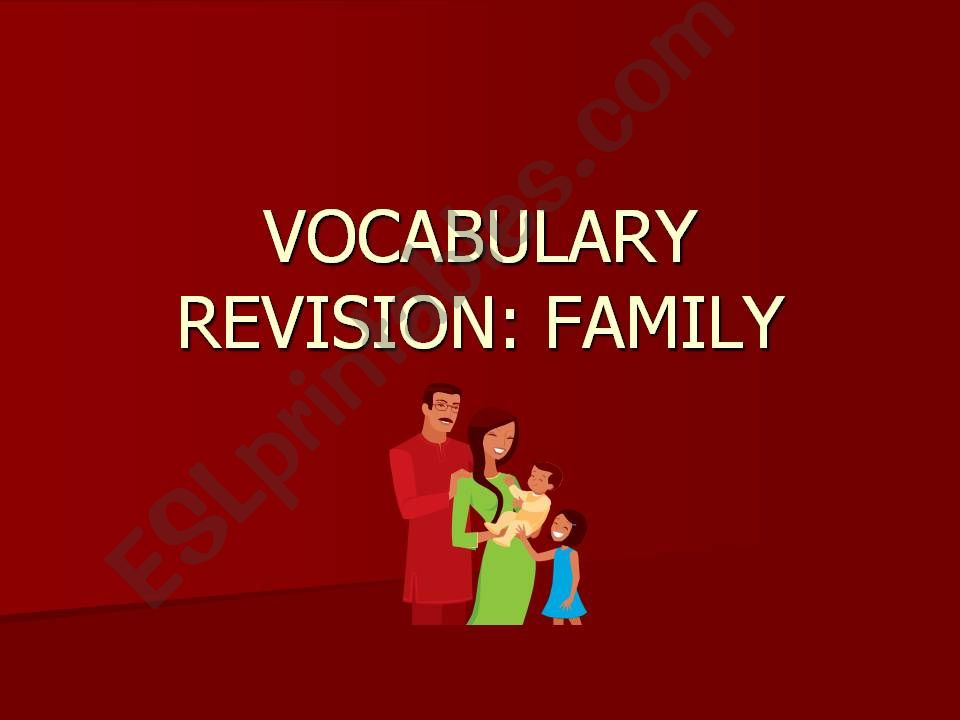 VOCABULARY REVISION-FAMILY powerpoint