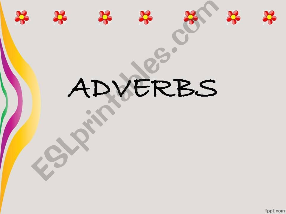 ADVERBS EASILY CONFUSED powerpoint