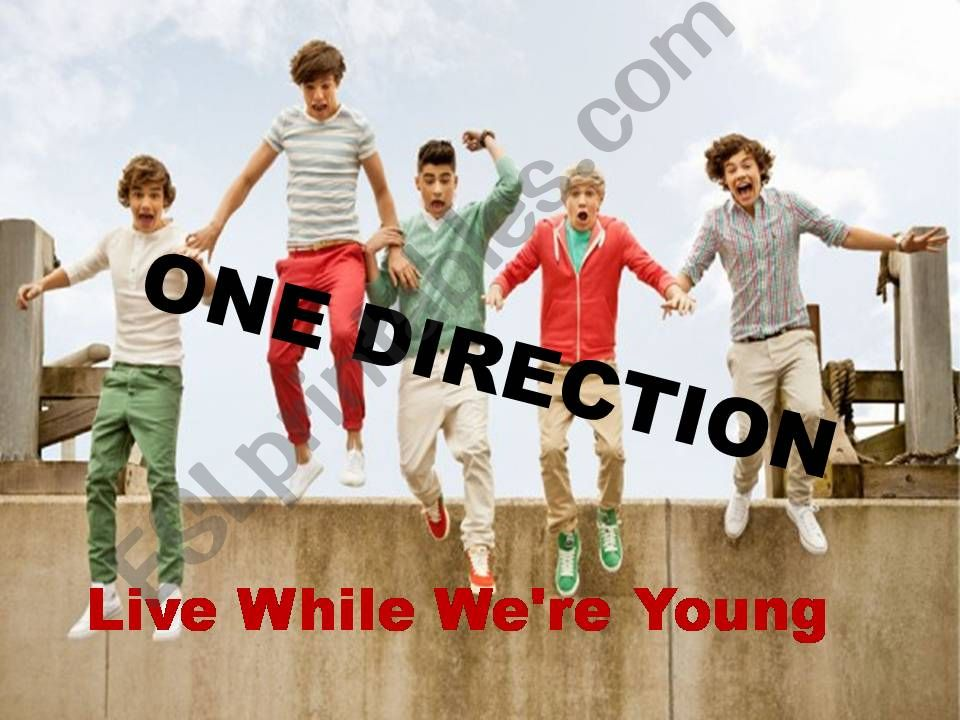 song:one direction-live while we´re young exercises