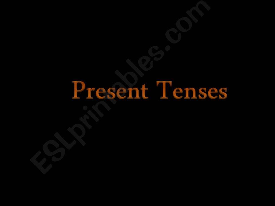 Present tenses powerpoint
