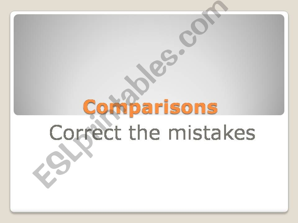 Comparisons_Correction of mistakes