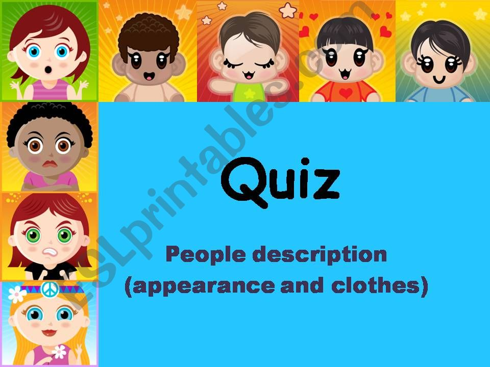 Jeopardy - People description quiz (people, hair, clothes, appearance)