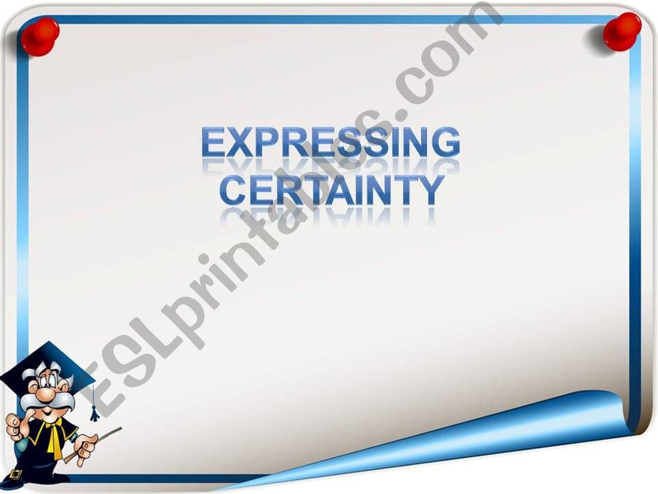 Expressing Certainty powerpoint