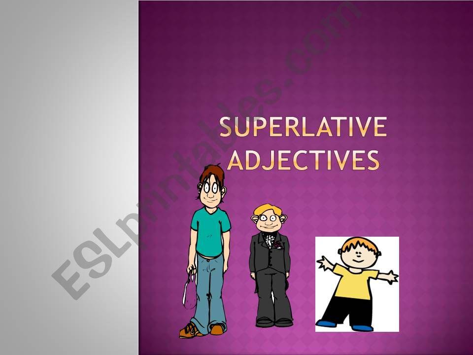 Superlative adjectives  - Quiz  - nice timer
