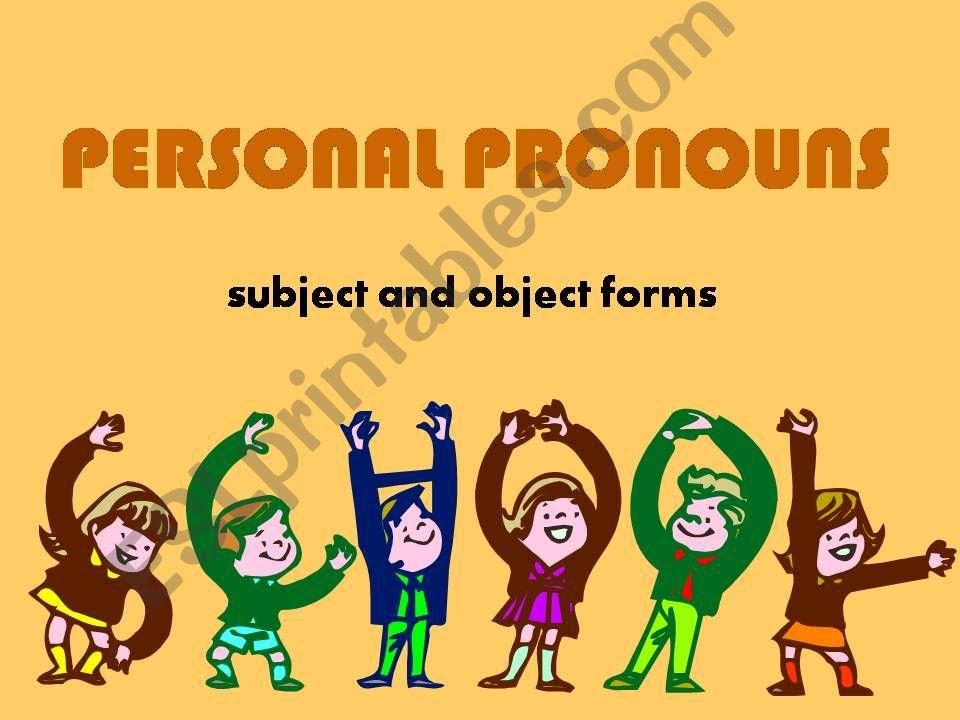 PERSONAL PRONOUNS 1 powerpoint