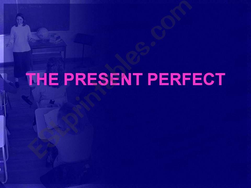 Present Perfect Tense powerpoint