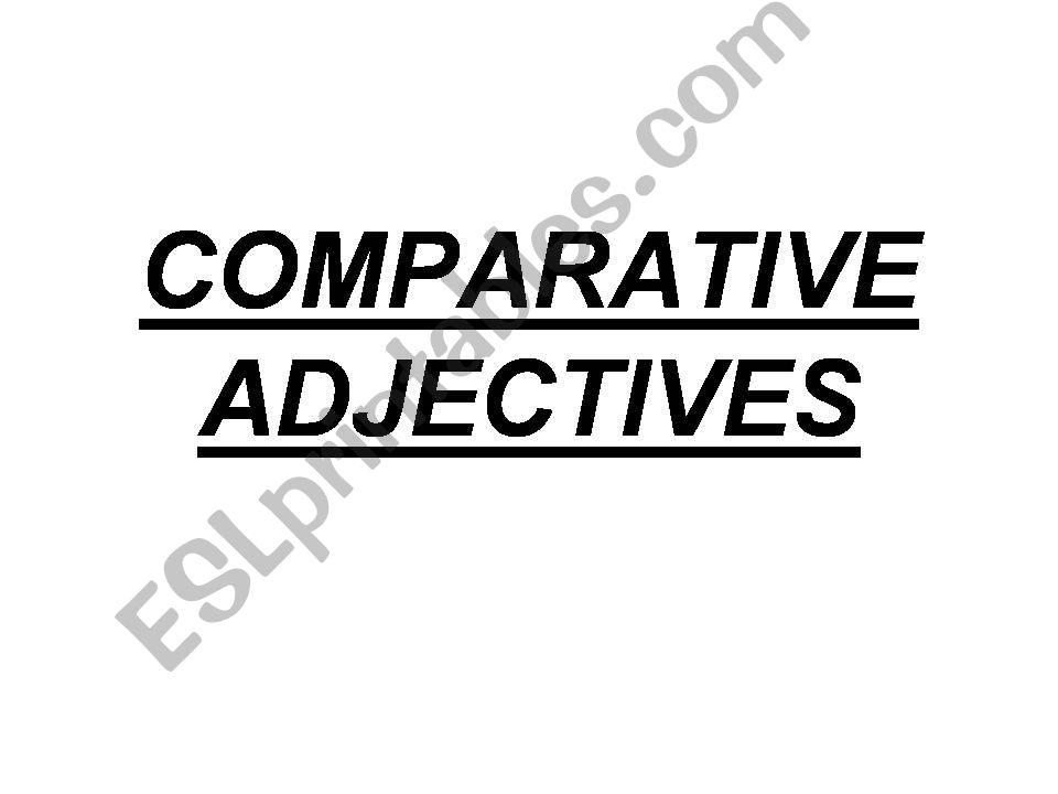 Comparative powerpoint