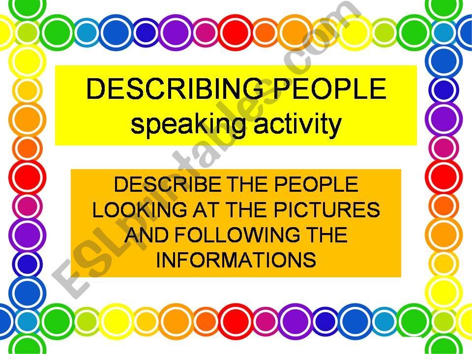 describing people-speaking activity