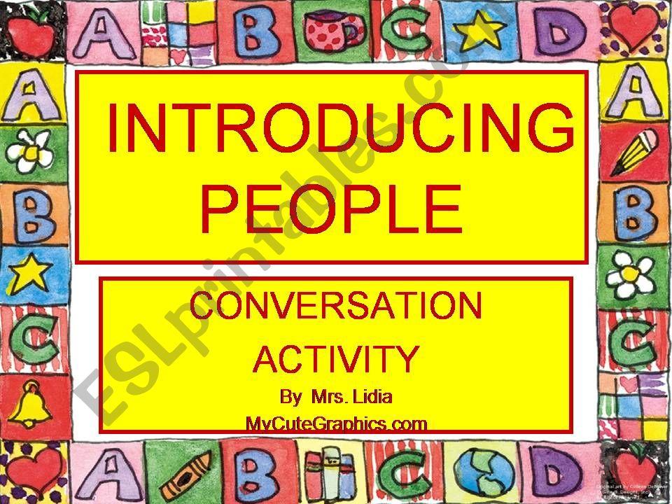 introducing people- conversation activity- 15 slides
