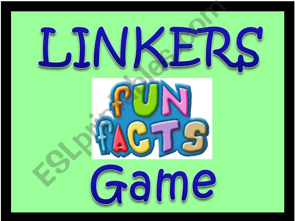 Linkers Fun Facts Game powerpoint