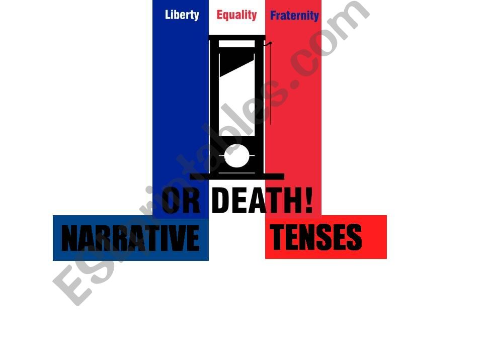 Narrative tenses and The French Revolution