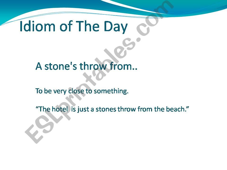 Idiom of the day powerpoint