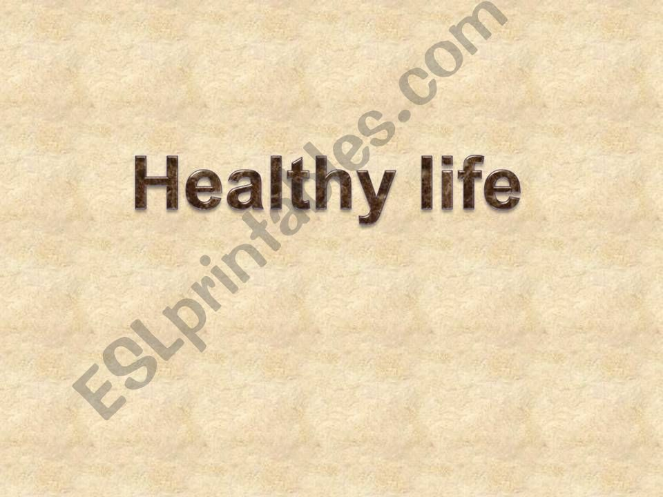 Healthy Life - How to Keep Fit