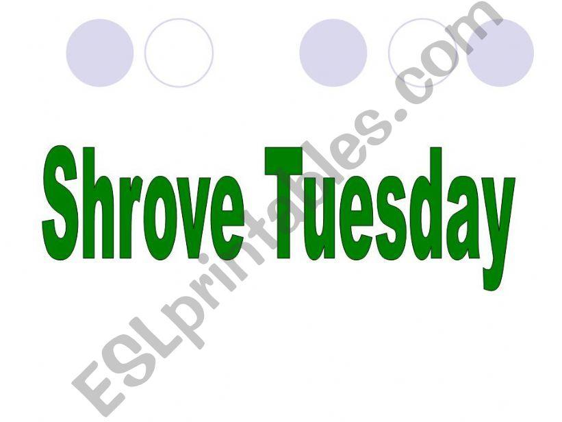 Shrove Tuesday - Part 1 powerpoint