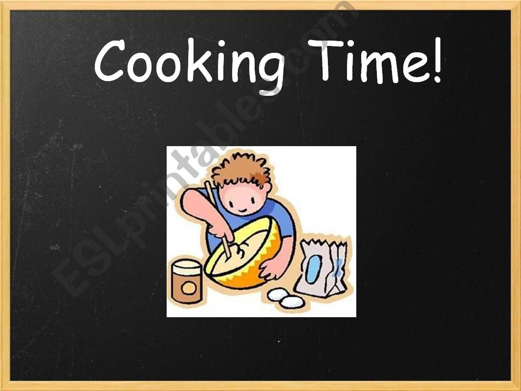 Cooking time!! (Food task) powerpoint