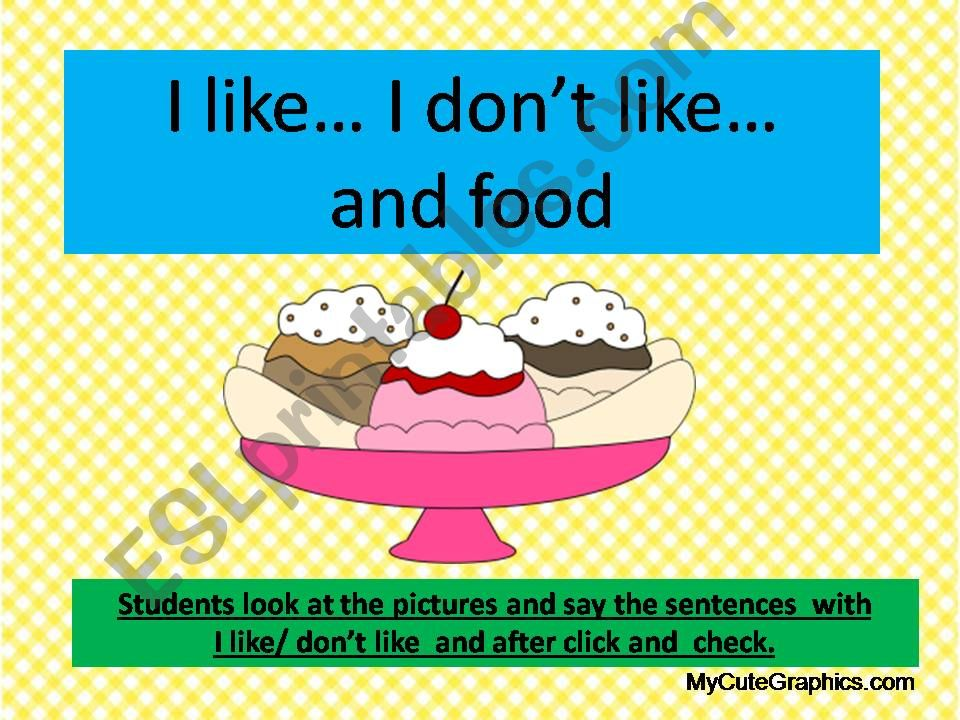 I like / don´t like and food animated power point