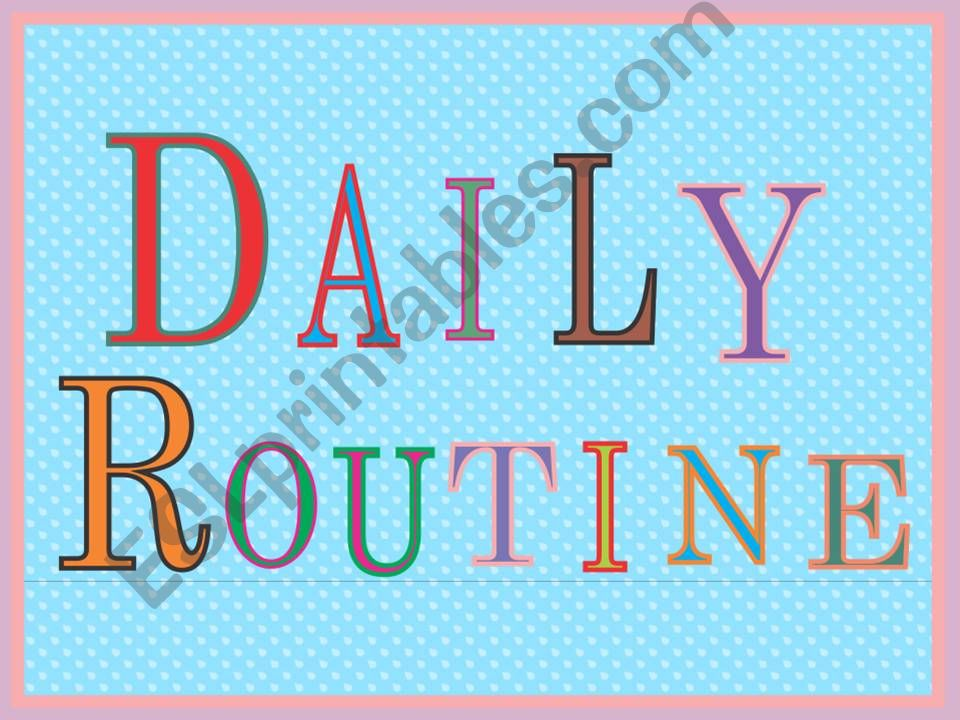 Daily Routine Part 1 powerpoint