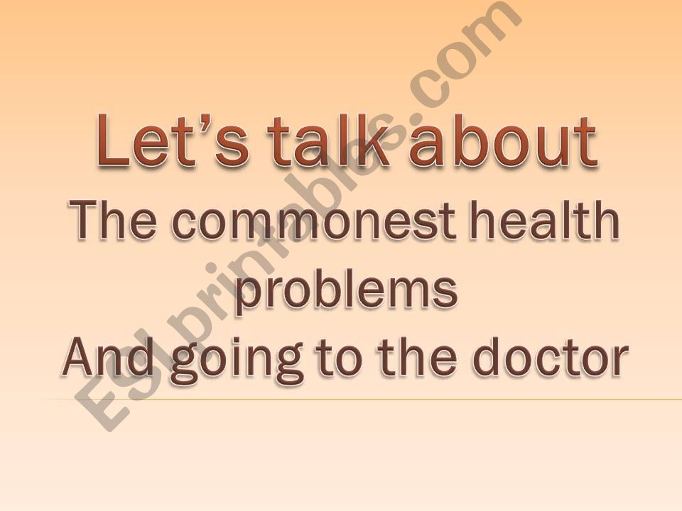 Illnesses and going to the doctor