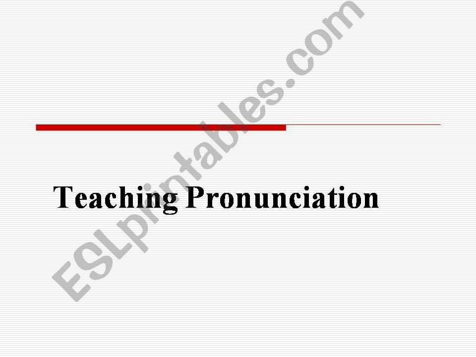 teach pronunciation powerpoint