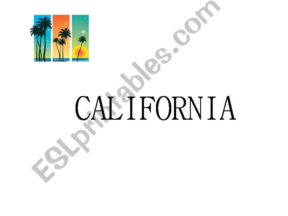 California - a basic powerpoint