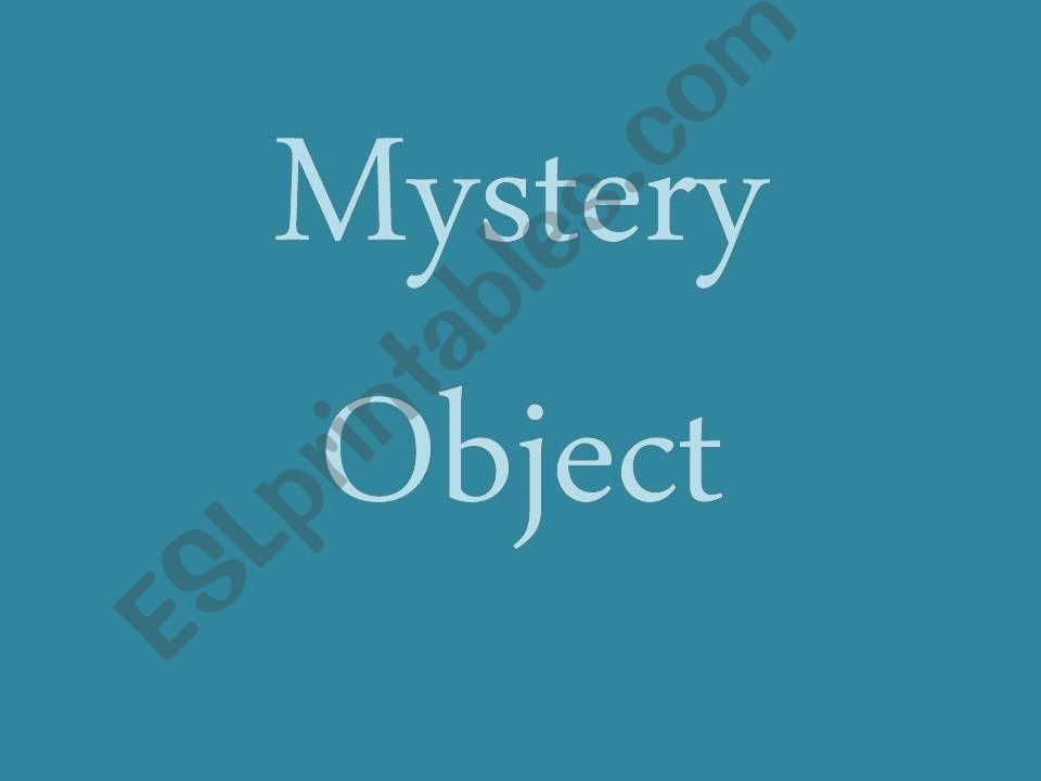 Mystery Object powerpoint