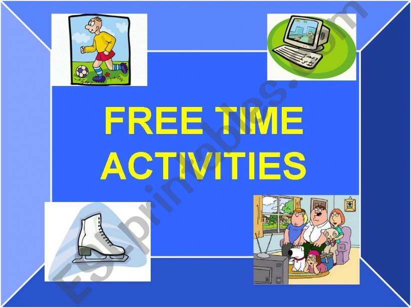 Free time activities_Speaking lesson