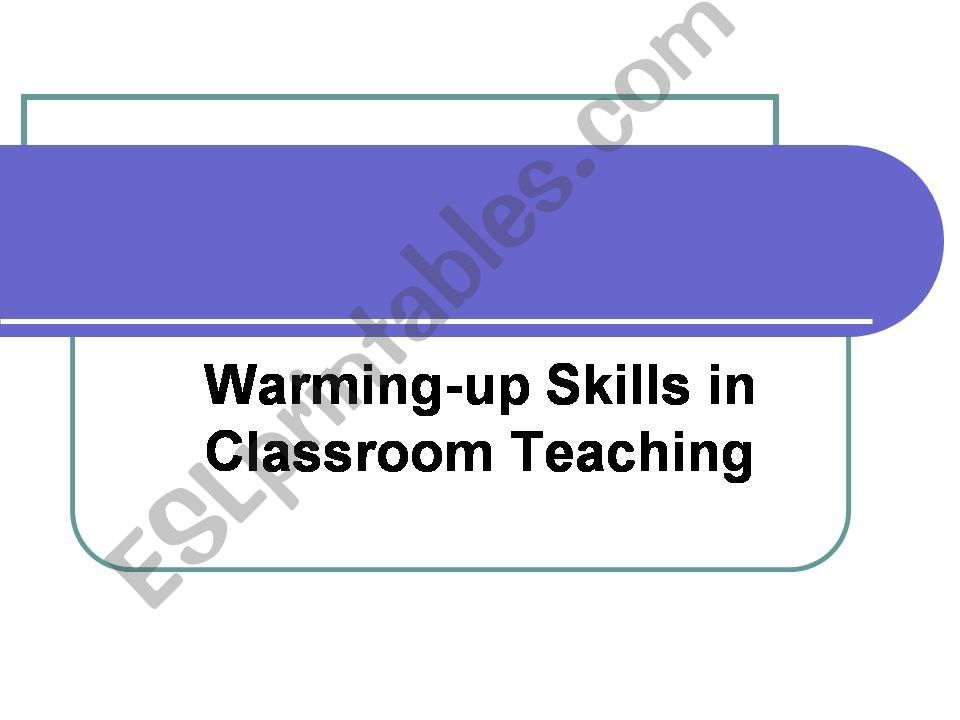warming-up skills powerpoint