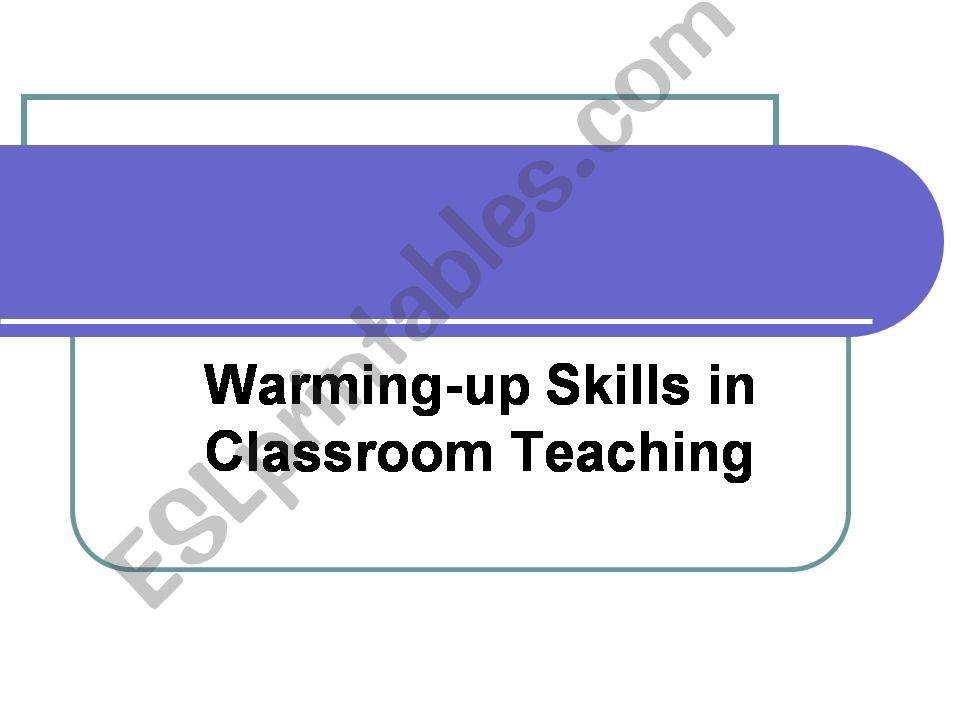 warming-up skills powerpoint