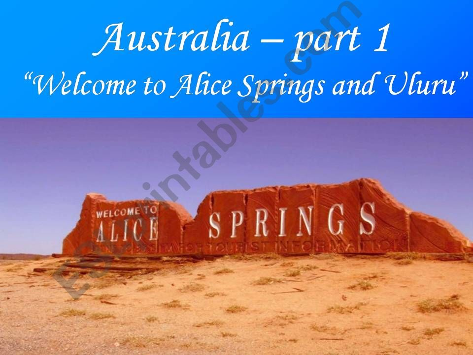 Welcome to Alice Springs and Uluru - Part 1