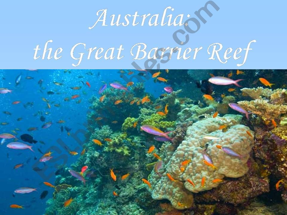 Australia: the Great Barrier Reef