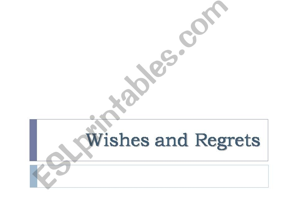 Wishes and Regrets powerpoint