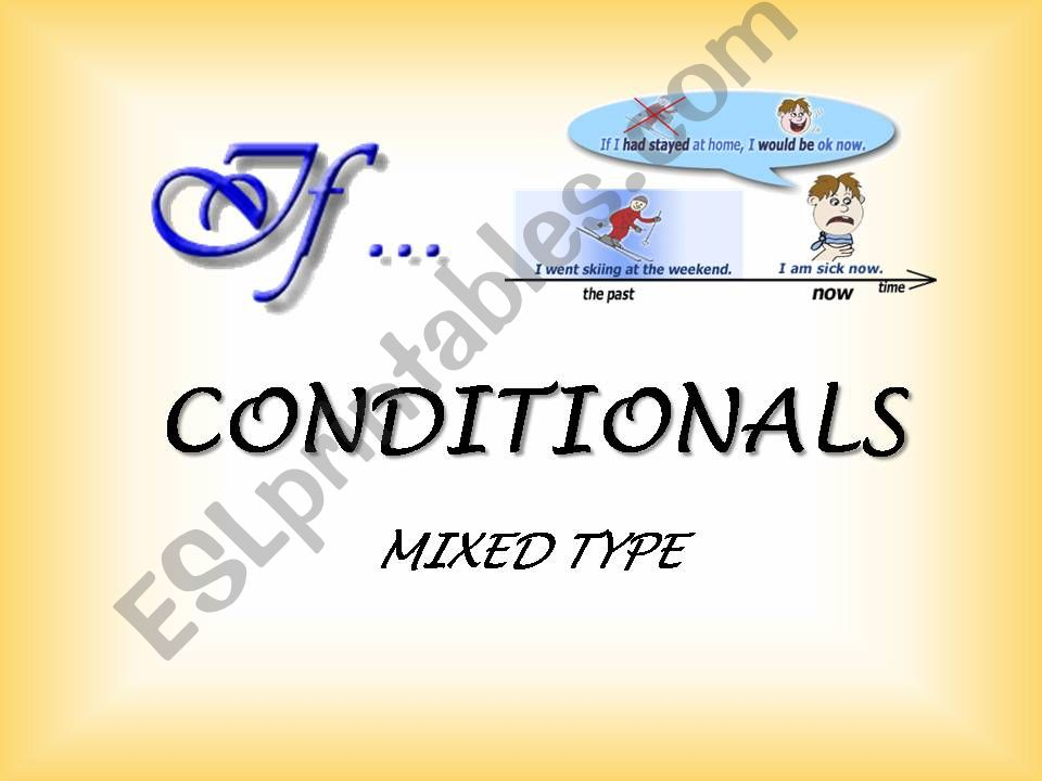 CONDITIONALS - mixed type powerpoint