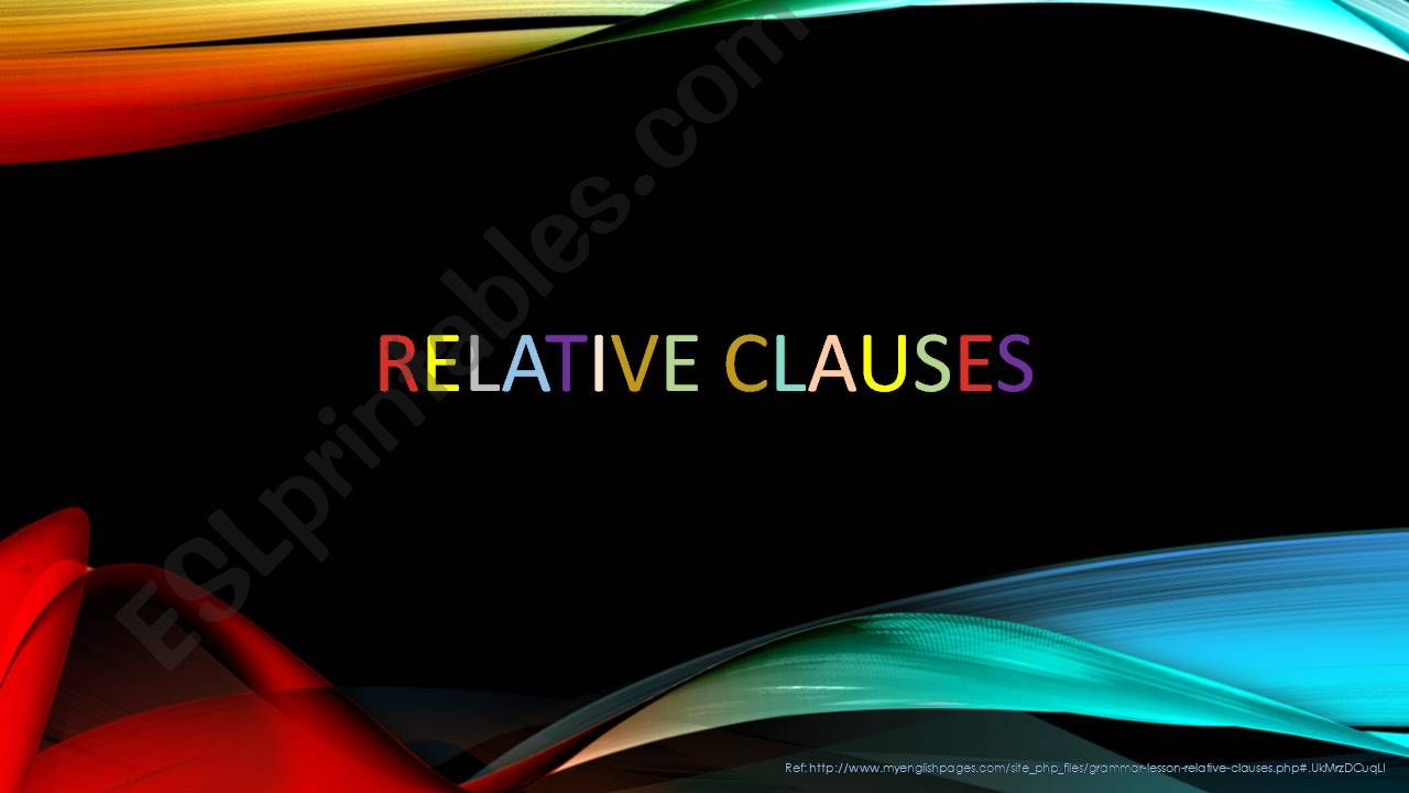 Relative clauses explanation powerpoint
