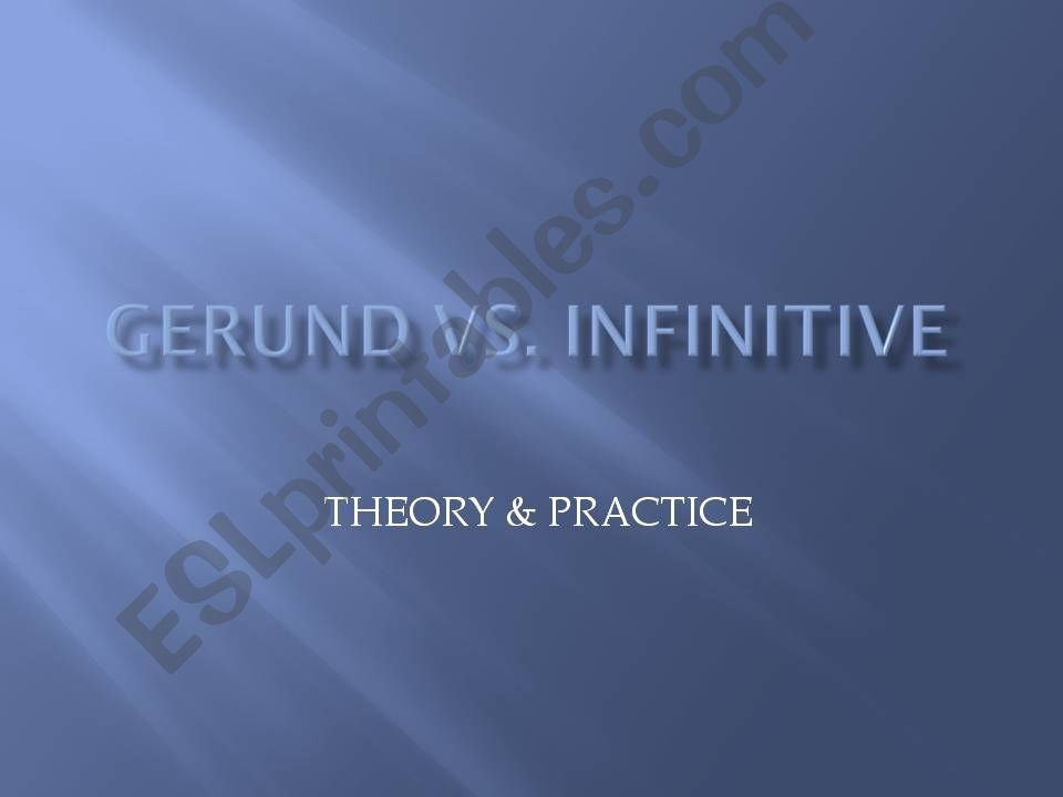 GERUND VS INFINITIVE I powerpoint