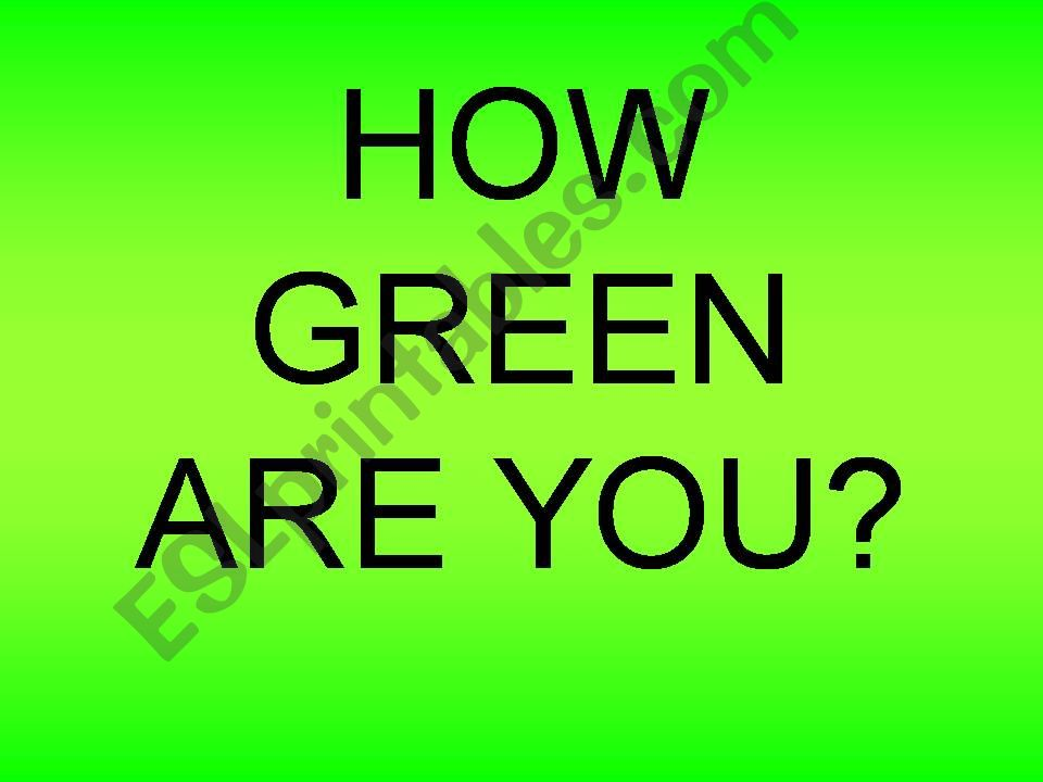 How green are you? quizz powerpoint