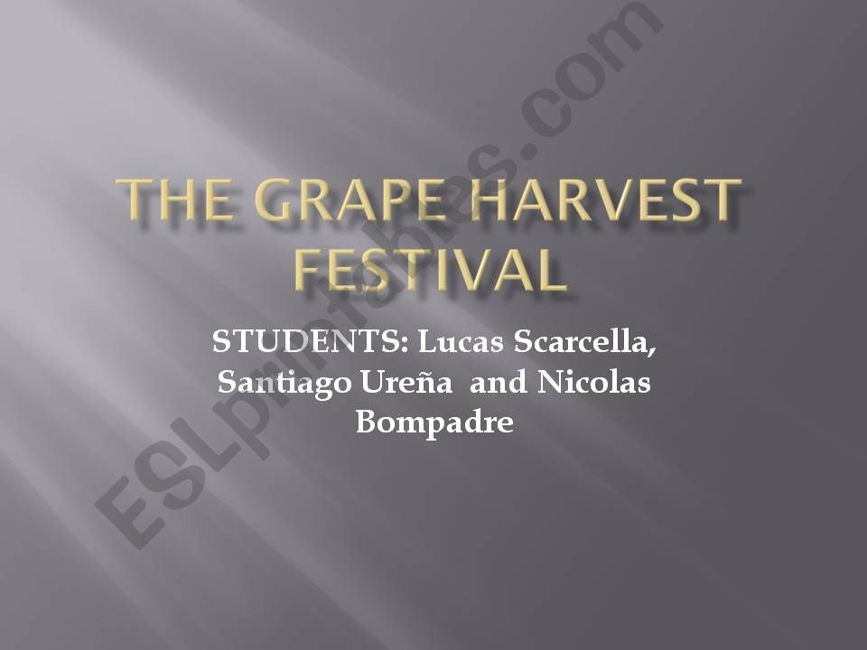 The grape harvest festival powerpoint