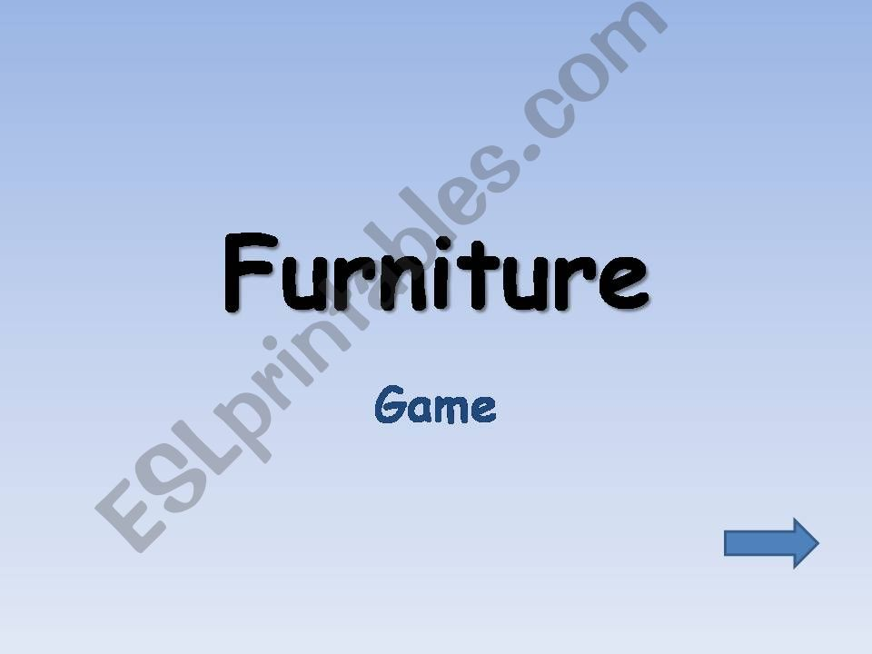 Furniture - game - 17 slides powerpoint