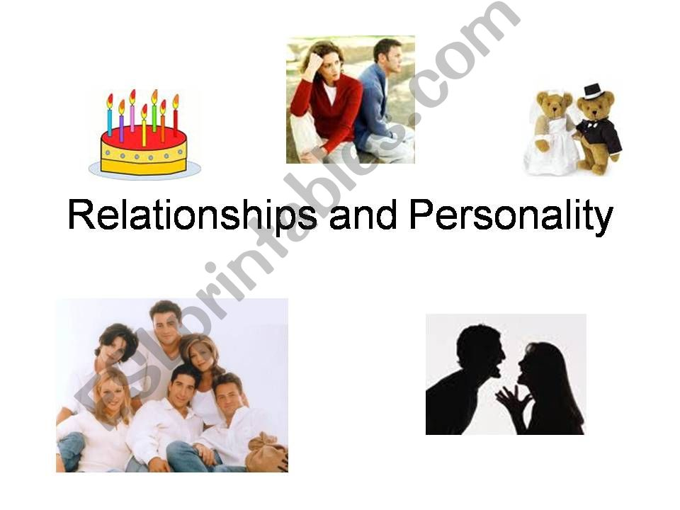 Relationships and personality powerpoint