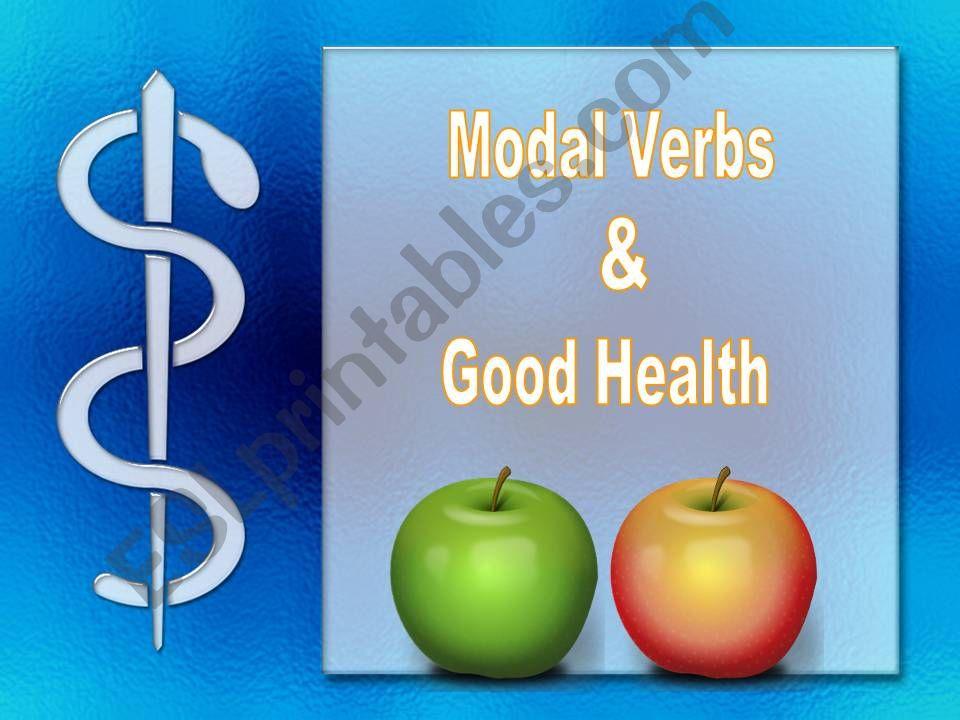 MODALS & GOOD HEALTH powerpoint